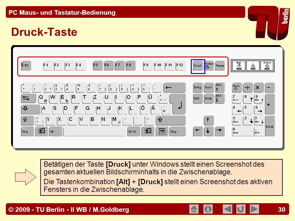 Druck-Taste Betätigen der Taste [Druck] unter Windows stellt einen Screenshot des gesamten aktuellen Bildschirminhalts in die Zwischenablage.